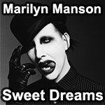Marilym Manson - Sweet Dreams preview